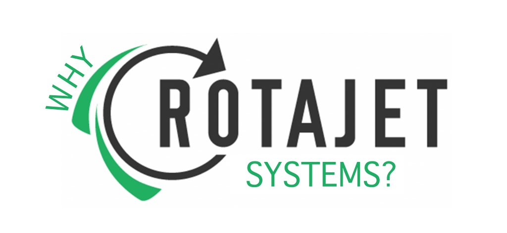 why work with rotajet systems